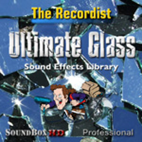 Ultimate Glass SFX Library