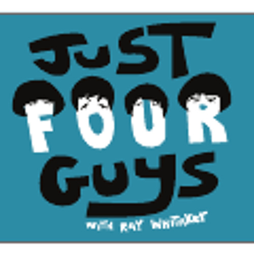 Just Four Guys