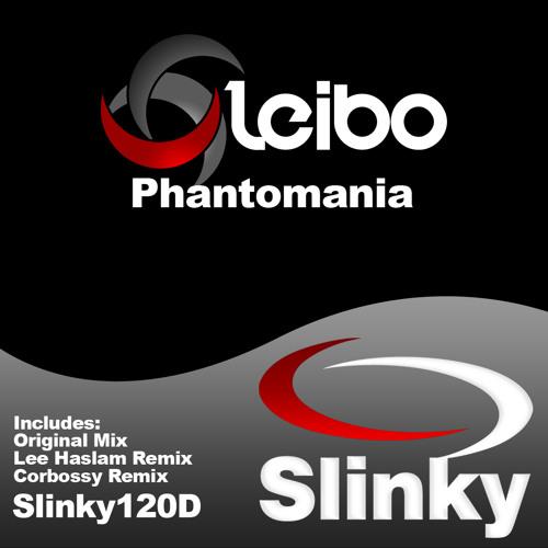 Leibo - Phantomania (Original Mix) - Slinky Digital