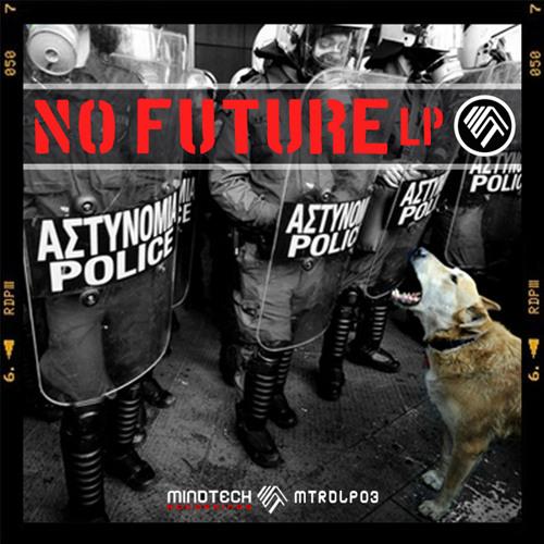 Various Artists « No Future LP » – MTRDLP03