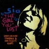 Sia - The Girl You Lost (Sander van Doorn Remix)(Dhr CN Remix)