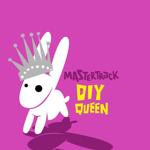 DIY Queen (Tullycraft Cover)