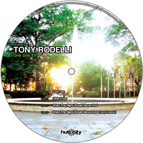 Tony Rodelli 'Wish the Night Would Never End'