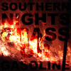Southern Nights - Grass or Gasoline