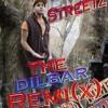 Dilbar Remix (The Bx Streetz Way)