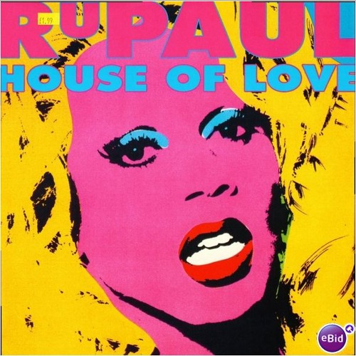 Rupaul - House of Love (T-Empo's Kitsch Bitch Club Mix)