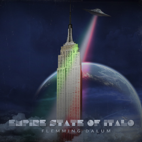 FLEMMING DALUM - Empire State Of Italo