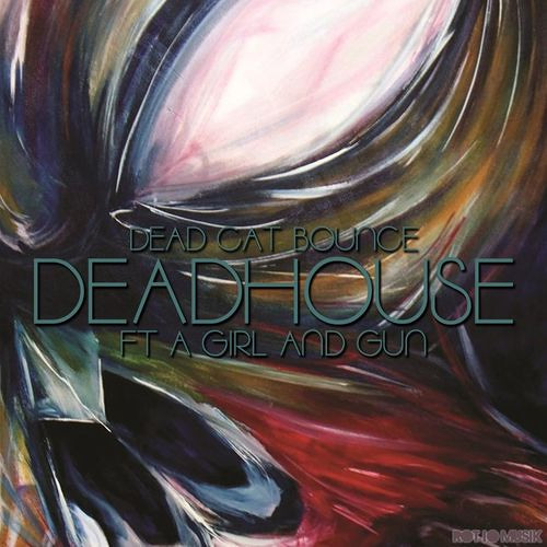 Dead C∆T Bounce ft. A Girl And Gun / DeadHouse (Corpus de Textes Remix) OUT NOW