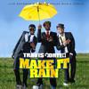 Travis Porter ft. R. Kelly - Make It Rain (Remix)