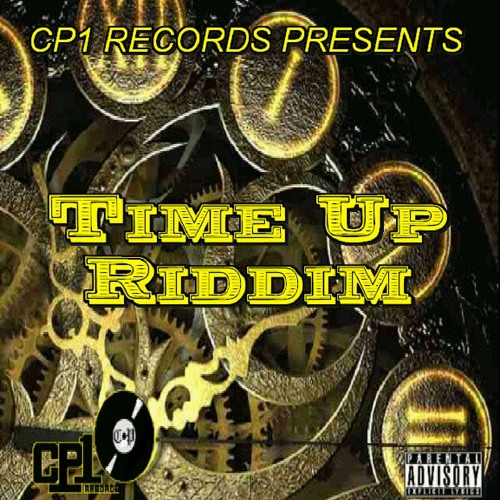 Time Up Riddim - (Sample) _ CP1 RECORDS