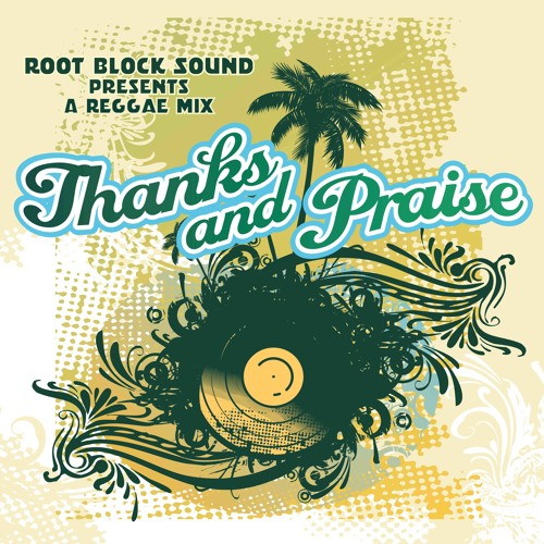 Thanks and Praise 2K11 Reggae Mix