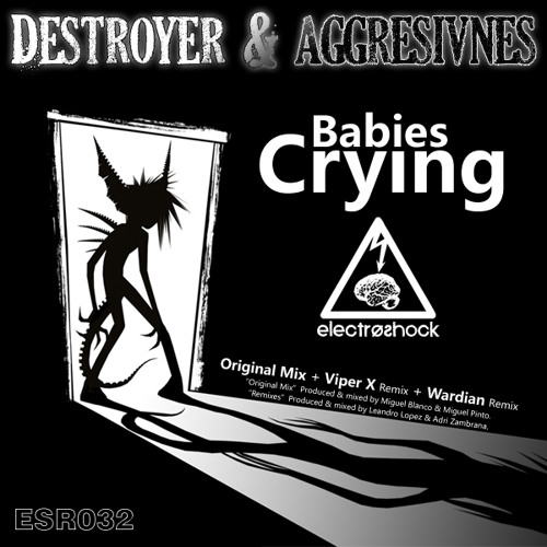 OUT NOW!! Destroyers & Agresivnes - Babies Crying