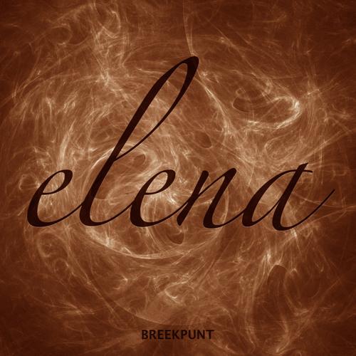 Breekpunt - Elena (Original Mix) [OUT NOW]