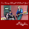 I'm Doing All Right Without You - The McLaughlins