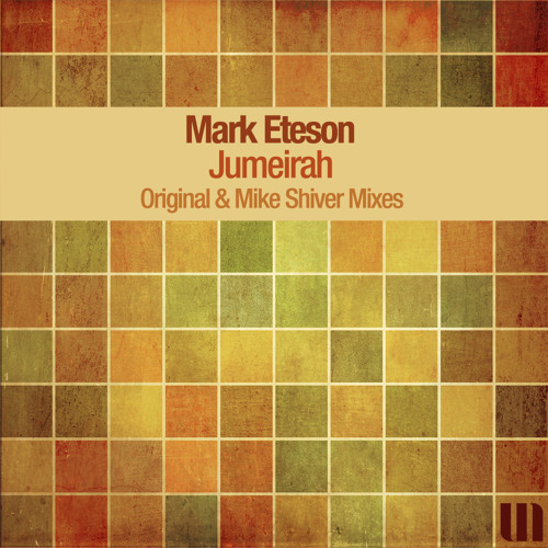 Mark Eteson - Jumeirah (Mike Shiver's Garden State Remix)
