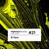 Highway Podcast #21 — R-Tem