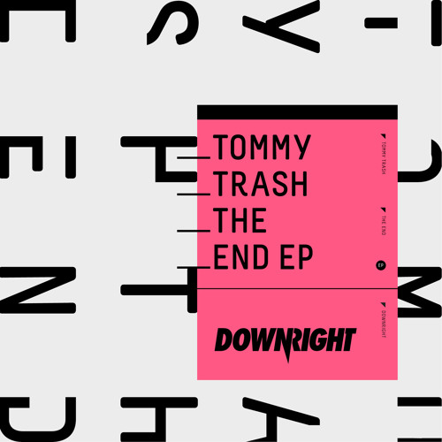 Tommy Trash - The End (Original Mix)