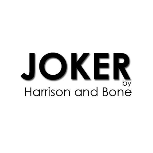 Harrison & Bone - Joker