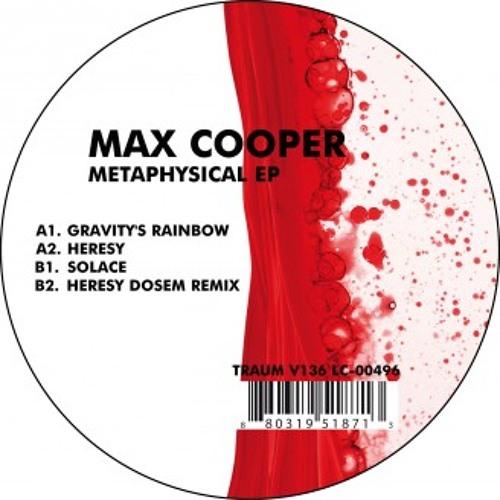 Max Cooper : Heresy (Dosem Remix) : Traum