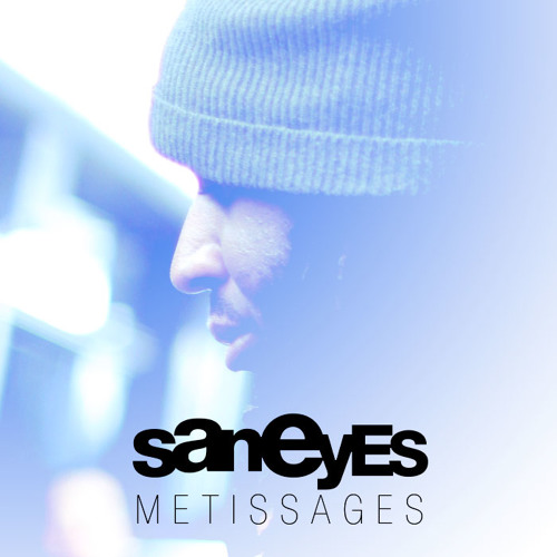 Metissages (Mix by Saneyes)