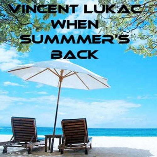 When summer's back