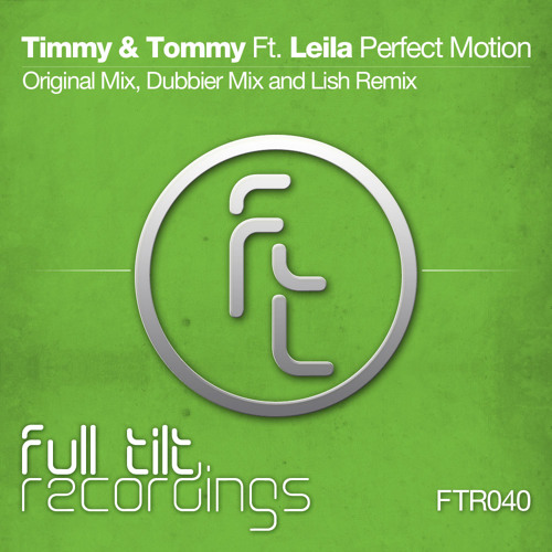 Timmy & Tommy Feat Leila - Perfect Motion - Lish Remix- SAMPLE