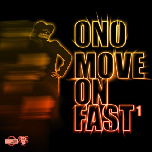 ONO - Move On Fast (Richard Morel Vocal)