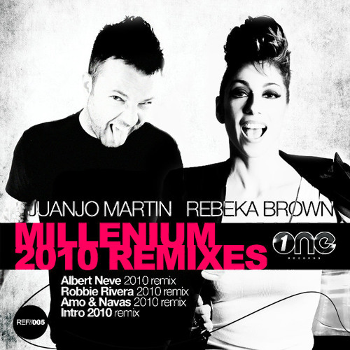 Juanjo Martin Feat. Rebeka Brown - Millenium (Albert Neve 2010 Remix)