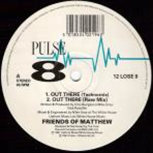 Friends Of Matthew - Out There (Exit Point Rmx) (FREE 320)