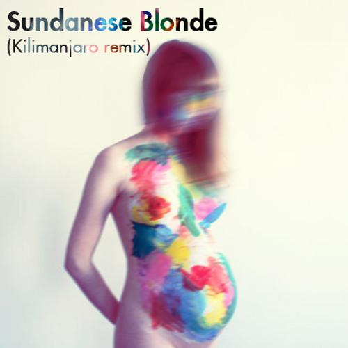Taragana Pyjarama- Sundanese Blonde (Kilimanjaro remix)