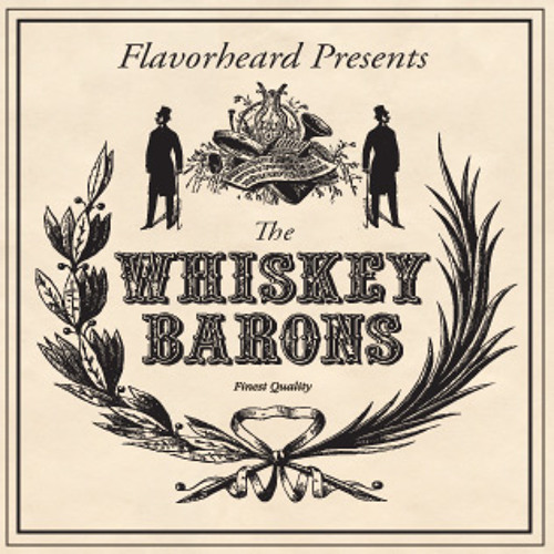 The Whiskey Barons (mix)