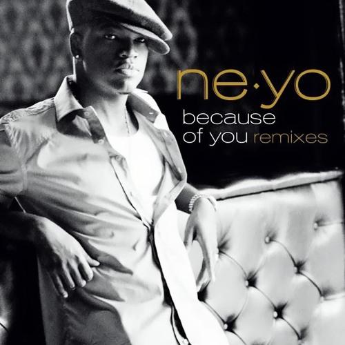 Because Of You (Ne-Yo) Sunfreakz Remix