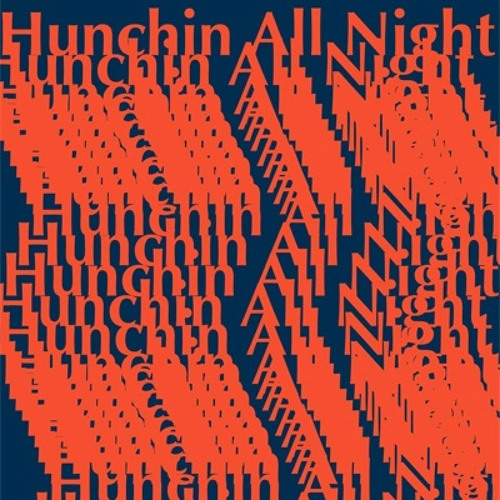 Hunee - live at Hunchin All Night (March 2011) [DJ Mix]