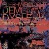 Fleshwrought- Mental Illness - Dementia/Dyslexia (2009)  (STEM MASTER ONLY)