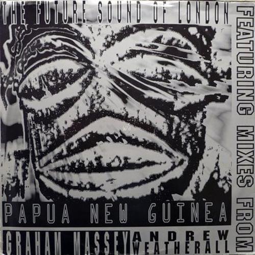 The Future Sound of London - Papua New Guinea efendi's bmore rework