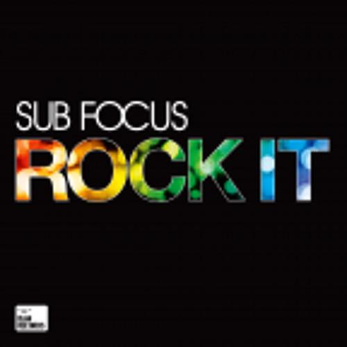 ROCK IT // SUBFOCUS VS STANTON WARRIORS VS SUBFOCUS MASH BY HARDWIRE