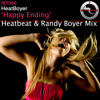 HeatBoyer - Happy Ending (Heatbeat & Randy Boyer Mix)