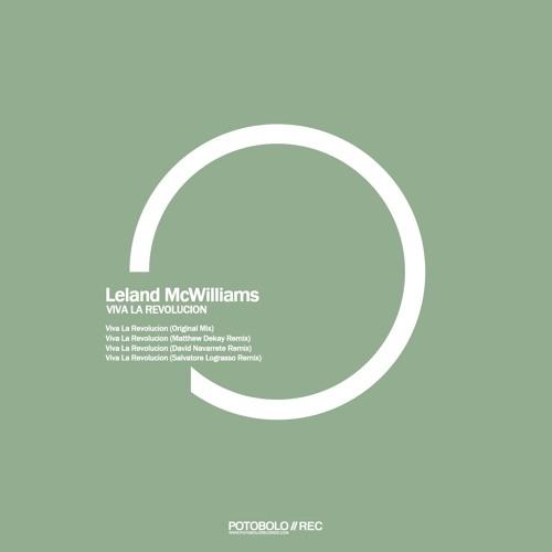 Leland McWilliams -  Viva la Revolucion (Matthew Dekay Remix) - Potobolo Rec 128kbs