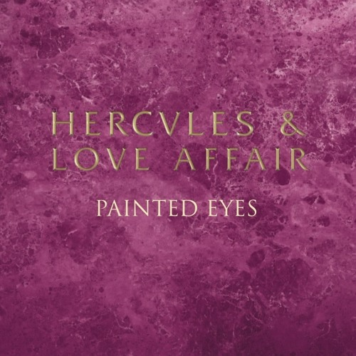 Hercules & Love Affair - Painted Eyes (Maxxi Soundsystem Vocal Mix) SNIPPET