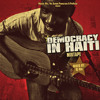 Download Democracy in Haiti Mixtape Mp3