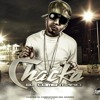 Chacka-Mujer De Video Feat. Messiah (Mixed By Kanelo)