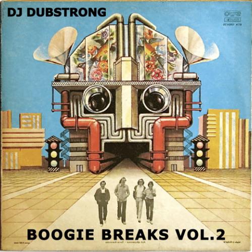 DJ Dubstrong - Boogie Breaks Vol.2