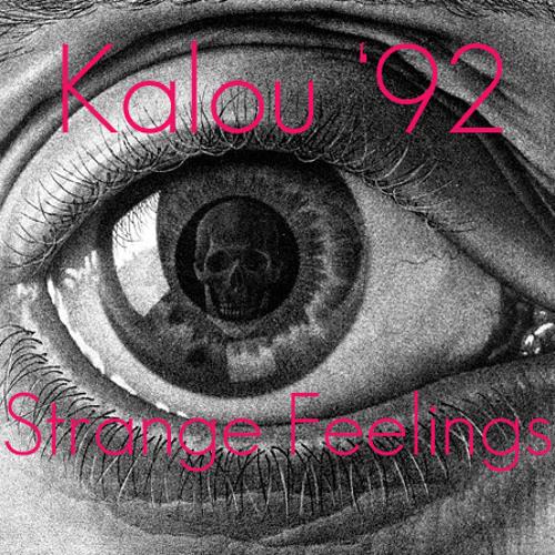 Kalou '92 - Strange Feelings