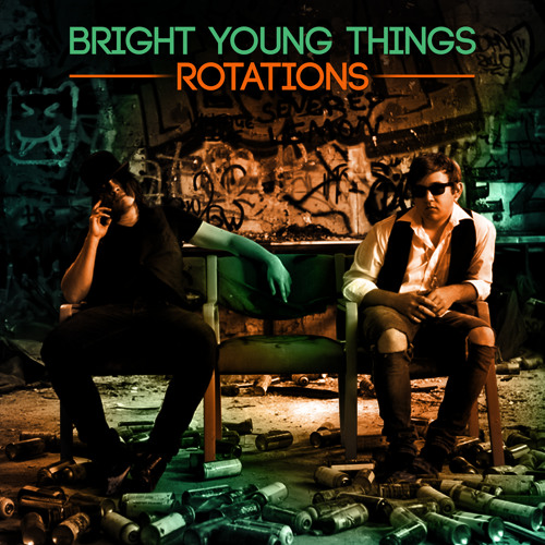 Bright Young Things - 'Rotations' (single)