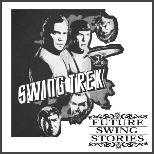 SWING TREK - Dj Zinc 138Trek Smashup by Jinjahbless(Future Swing Stories)DL IN DESCRIPTION