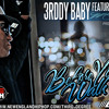 3rddy Baby ft. Millyz - Before You Walk Out (Produced By ChanceOne) (REMASTERED)
