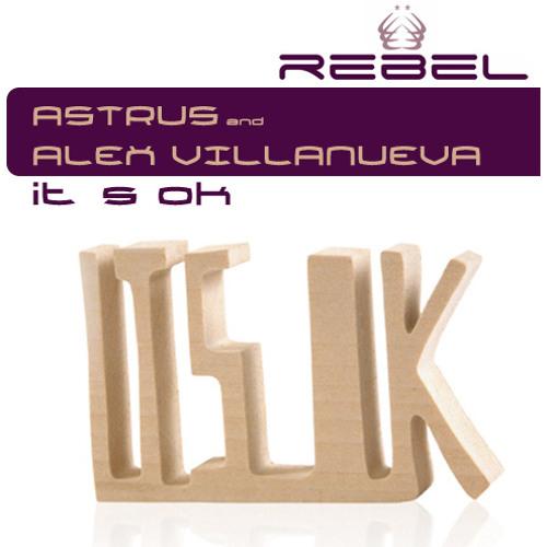 Astrus, Alex Villanueva - It's Ok (Claytonsane remix) [Baroque Records] PREVIEW