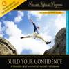 Self Hypnosis - Build Your Confidence