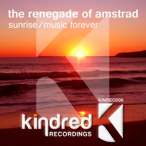 Sunrise (KINREC006) ***Out now on Beatport***