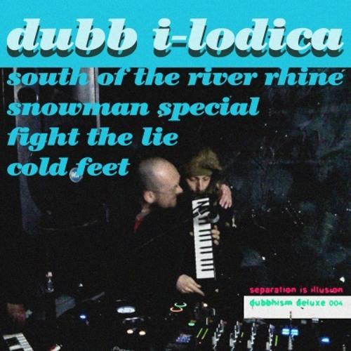 Dubb I-lodica ~ Separation = Illusion (Dubbhism Deluxe)
